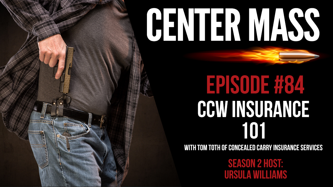Center Mass episode 84, CCW Insurance