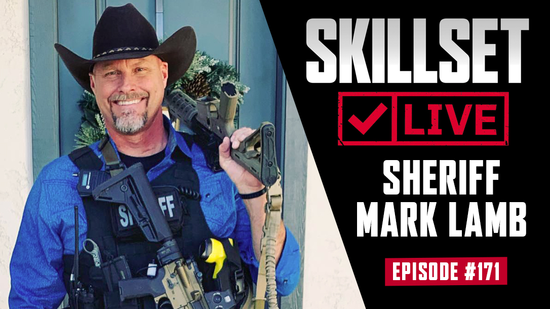 Skillset Live Episode 171 with Sheriff Mark Lamb