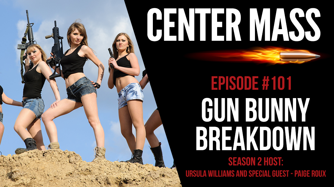 Center Mass Gun Bunnies Episode 101