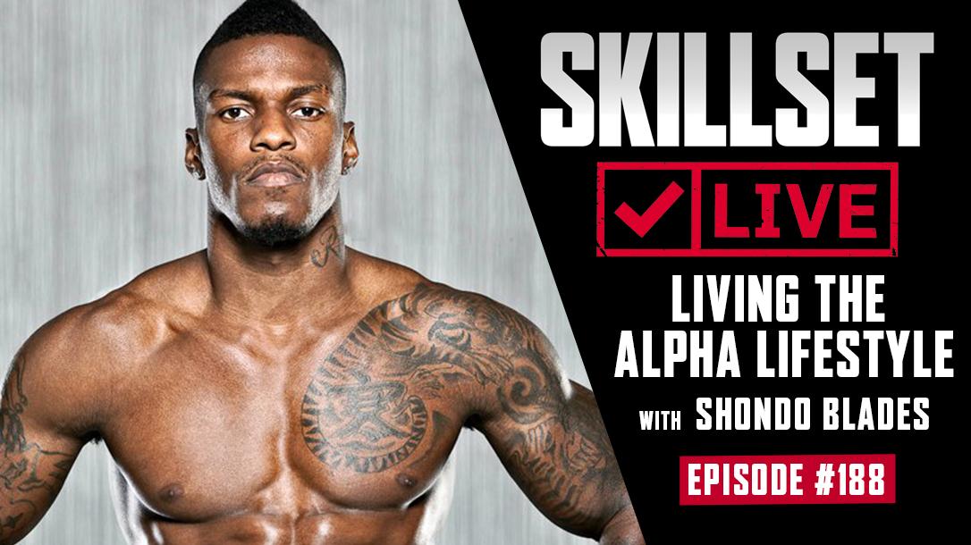 Skillset Live Episode 188 Shondo Blades