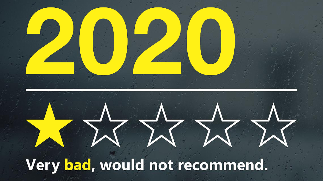 2020 is pretty bad, but it's not the worst!