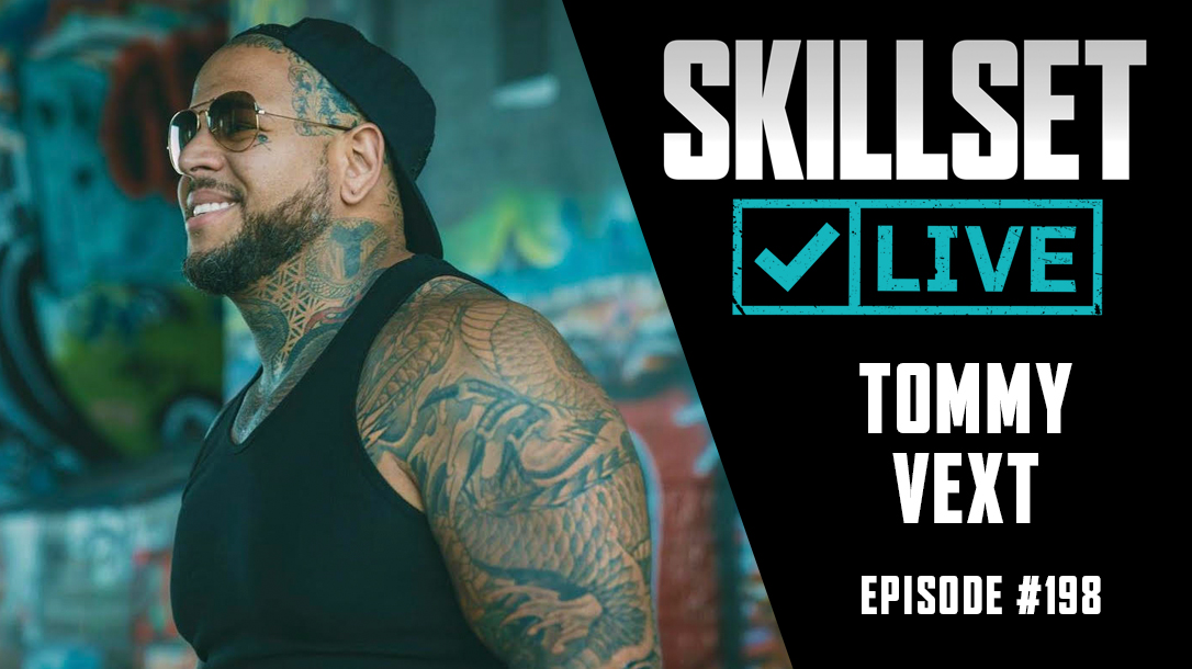 Skillset Live Episode 198 with Tommy Vext!